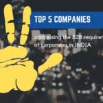 Top 5 Companies Addressing the B2B Requirements